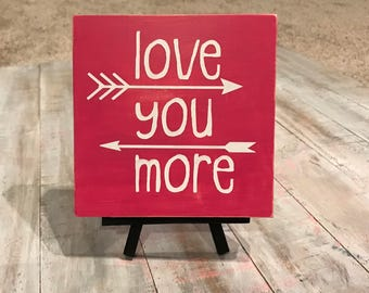 Love you more wood square