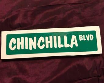 Chinchilla Blvd Wooden Sign