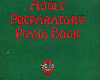 John Thomoson's Adult Preparatory Piano Book  1943  Song Book