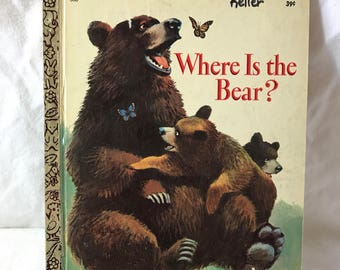 1969, Second Edition Little Golden Book; Where is the Bear, .39 cent cover