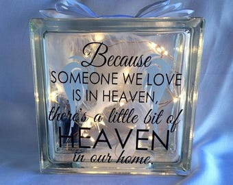 Memorial Gift - Because Someone We Love Is In Heaven - In Memory - Personalised Gift