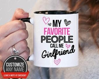 Gift idea girlfriend etsy my favorite people call me girlfriend girlfriend gift girlfriend birthday girlfriend mug negle Choice Image