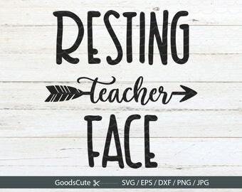 Resting teacher face SVG Teacher life SVG Teacher SVG Teaching Clipart Vector for Silhouette Cricut Cutting Machine Design Download Print