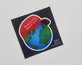 Make Earth Great Again Stickers