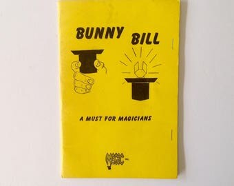 "Bunny Bill by Magic Inc. - Pamphlet - 1964 - ""A Must for Magicians"" - Magic Trick - Origami"
