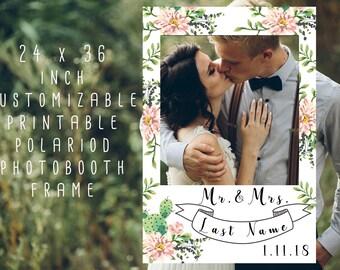 Printable Custom Photo booth Polariod Prop Frame/ Floral Printable Prop Frame/ Wedding Prop Frame/ 24 x 36 in