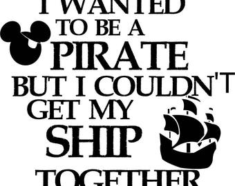Pirate Mickey Ship Quote SVG Design for Silhouette Studio, Cut Files, Clip Art, includes SILHOUETTE FILE