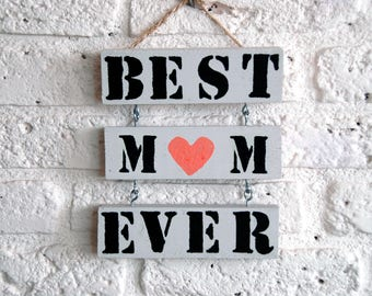 Wooden text board big 'best mom ever
