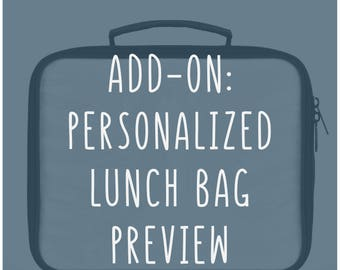 Add-on: Personalized Lunch Bag Preview