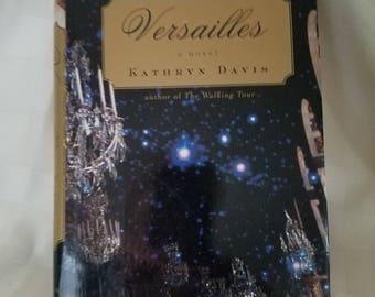 Versailles - a novel for Matie Antoinette fans