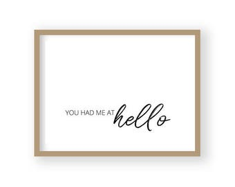 You Had Me At Hello, Bedroom Wall Art, Romantic Print, Romantic Quote, Nursery Decor, Movie Quote Poster, Love Quote, Engagement Gift