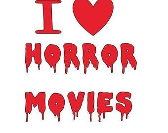 I Love Horror Movies Vinyl Car Decal Bumper Window Sticker Any Color Multiple Sizes Halloween