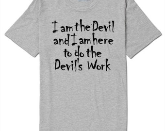 Devils Work The Devils Rejects T Shirt Clothes Many Sizes Colors Custom Horror Halloween Merch Massacre