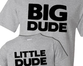 Big Dude/Little Dude Shirt Set