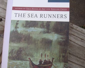 THE SEA RUNNERS by Ivan Doig (1983) ~ Trade Paperback ~ Escape of indentured servants 1853