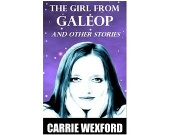The Girl From GALEOP and Other Stories, Science Fiction, Short Stories, Time Travel, Digital Download, PDF, Epub, Mobi Files