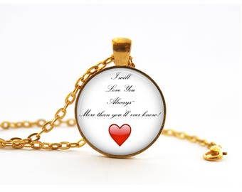 "Gift for Girlfriend Boyfriend Husband Wife! - ""I Will Love You Always~ More than you'll ever know!"" Gold-Plated Round Pendant Necklace"