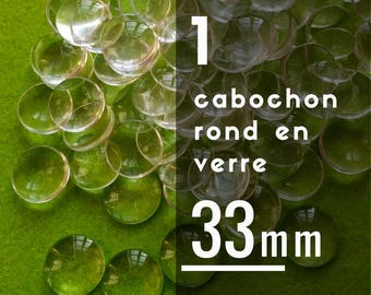 1 cabochon 33 mm round glass - 33 mm - 3.3 cm