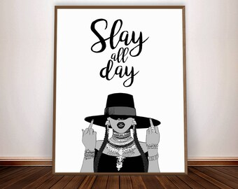 Slay All Day * Beyonce Poster Inspirational Wall Art Beyonce Lyrics Print Feminism I Slay Beyonce Formation Feminist Art Beyonce Lemonade