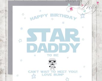 Star Wars Daddy to Be card - Happy Birthday from Bump - baby boy