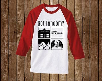 Got Fandom?: Dr Who, Sherlock Holmes, Harry Potter, Supernatural. Raglan T-Shirt