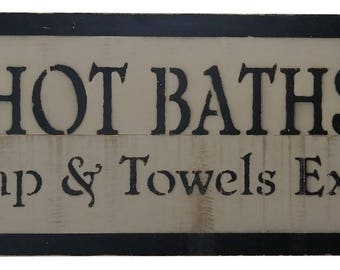 Country Rustic Hot Baths 25 cents Wood Sign Olde Parchment and Black