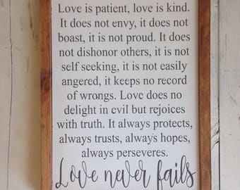 "Wood Sign ""Love is Patient, love is kind...love never fails"" 13x18 inches"