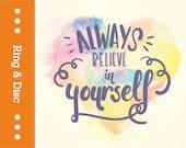 QU14-RD Always Believe In Yourself