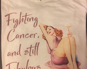 Fighting Cancer & Still Fabulous Women's Shirt (Pin Up)