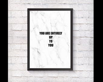Entirely up to you - Marble Print