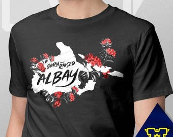 004 -- Albay -- Born & Raised -- S-6XL -- Philippines Themed Shirts -- Black and Red