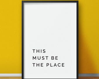This must be the place print, printable home decor, printable wall art, typography quote, printable quote, instant download, quote wall art