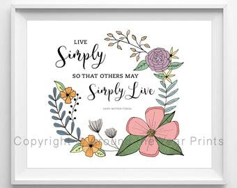 Live Simply So Others May Simply Live, St. Mother Teresa Quote, 8x10 Color Print