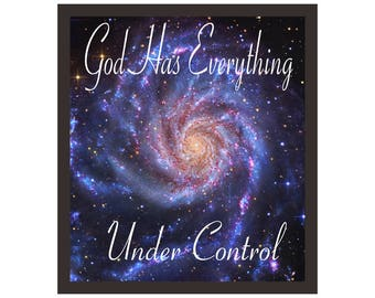 Printable Quote Art God Has Everything Under Control