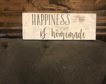 """Happiness is Homeade 5"""" by 26"""""""