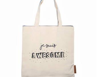 Je suis awesome 100% cotton 12oz natural canvas tote bag. Ideal for a market bag, handbag, beach bag, shopping bag, grocery bag, library bag