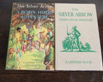SILVER ARROW Vintage Ladybird Book Robin Hood Series 549 First Edition Dust Cover 1954