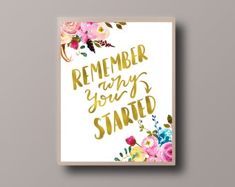 Gold Foil Quote, Remember Why, Motivational Quote, Gold Floral Print, Gold Foil Print, Bohemian Print, Hipster Print, Teen Room Decor