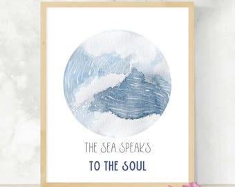 The Sea Speaks to the Soul | Ocean Quote | Surf Art | Watercolor Waves Painting | Ocean Circle Print | Blue Waves | Gift for Him