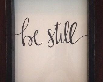 Be still my soul art hand-drawn prints frameable 8x10 home art