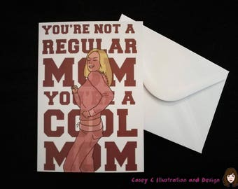 Mean Girls Cool Mom greeting card