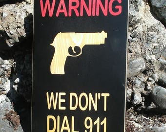 Warning We Don't Dial 911