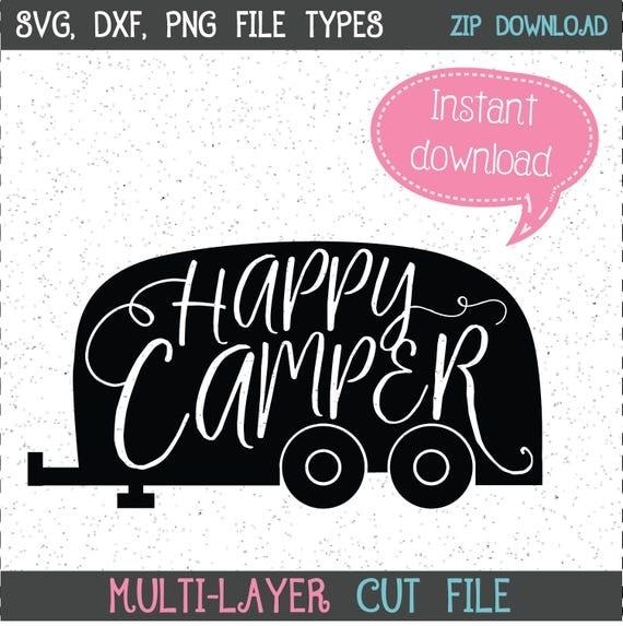 Happy Camper SVG Happy Camper SVGs Camper SVGs SVGs Cricut