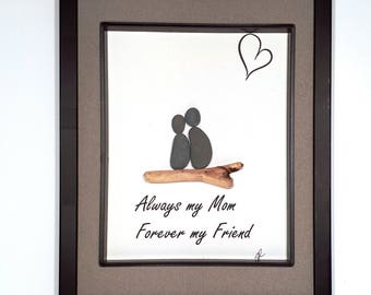 "Always my Mom, forever my Friend Pebble Art    11"" x 14.5"""