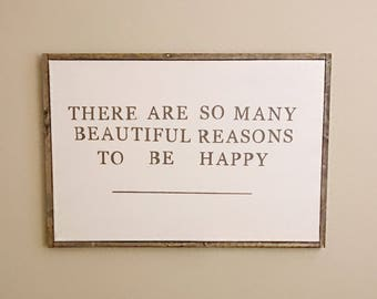 There are so many beautiful reasons to be happy Canvas