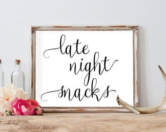 Late Night Snack Sign, Wedding Printables, Wedding Favors For Guests,  Snack Bar Sign, Wedding Reception Signs, Black And White Printable