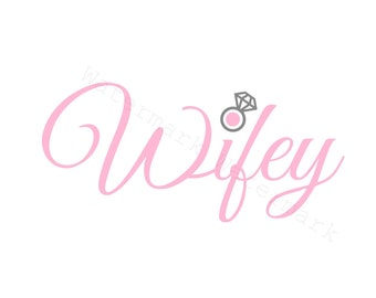 Wifey SVG and Studio 3 Cut File Stencil and Decal Cut Files Logo for Silhouette Cricut SVGS Cutouts Bride Wedding Bridal Shower Diamond Ring