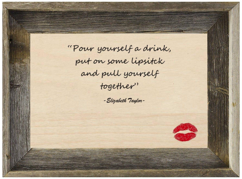Elizabeth Taylor 8x12 Birchwood Wall Quote Framed in Rustic Barnwood ...
