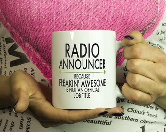 Freakin Awesome Radio Announcer Mug Gift ~Because Freakin Awesome Is Not An Official Job Title ~ Mugs With Funny Sayings