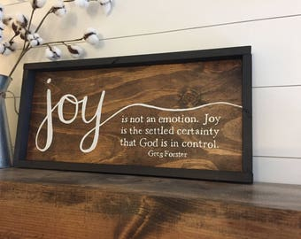 Joy-Greg Forster quote wood sign